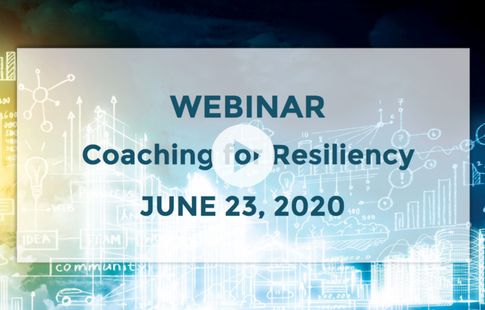 COACHING FOR RESILIENCY webinar image