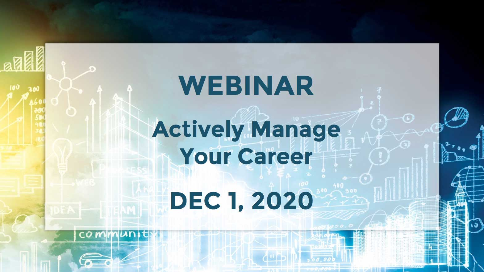 December 1 – Actively Manage Your Career