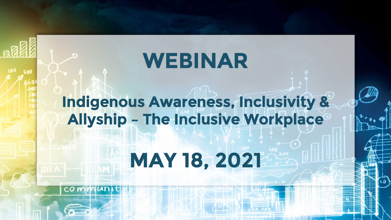 May 18 – Indigenous Awareness, Inclusivity and Allyship — The Inclusive Workplace